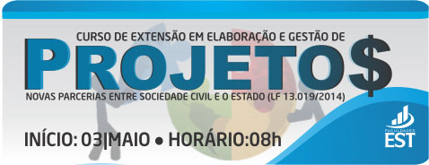 Elaboração e Gestão de Projetos: Novas parcerias entre Sociedade Civil e o Estado (lf 13.019/2014)