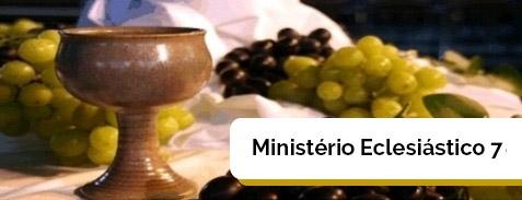 Curso Ministério Eclesiástico 7 (MEI VII)