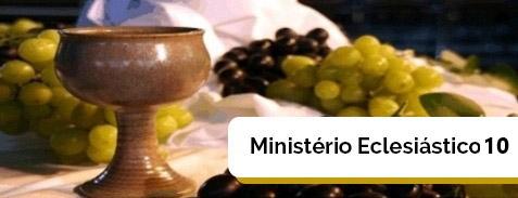 Curso Ministério Eclesiástico 10 (MEI X)