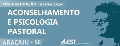 Aconselhamento e Psicologia Pastoral - Aracaju/SE