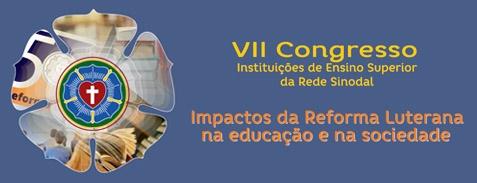VII Congresso de Instituições de Ensino Superior da Rede Sinodal de Educação