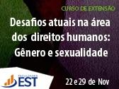 Desafios atuais na área dos direitos humanos: Gênero e Sexualidade