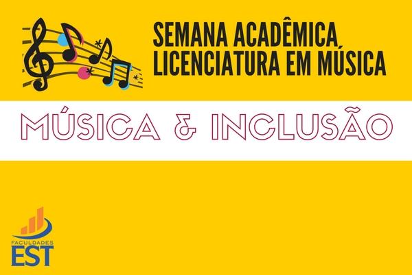 Semana Acadêmica da Licenciatura em Música