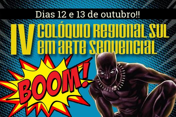 IV Colóquio Regional Sul em Arte Sequencial