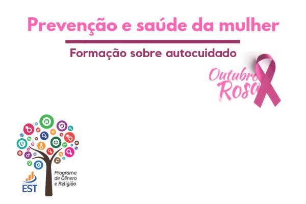 Faculdades EST e ESEP em ações pelo outubro rosa
