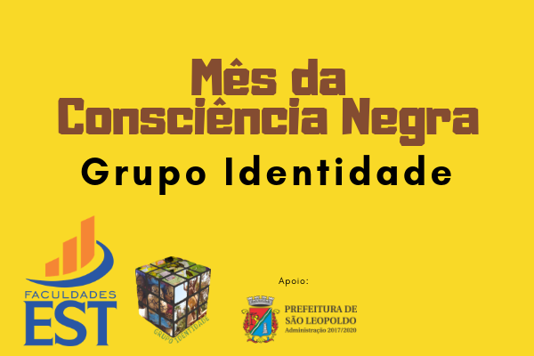 Mês da Consciência Negra tem inserção da Faculdades EST