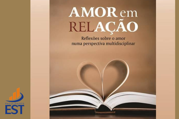 """Lançamento livro """"Amor em Relação – reflexões sobre o amor numa perspectiva multidisciplinar"""""""