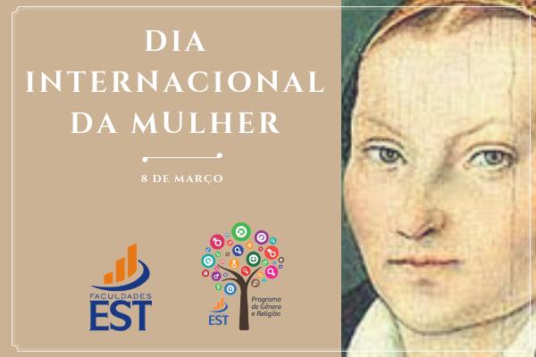 Dia Internacional da Mulher na Faculdades EST
