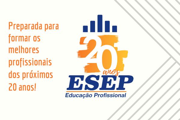 ESEP comemora 20 anos de história