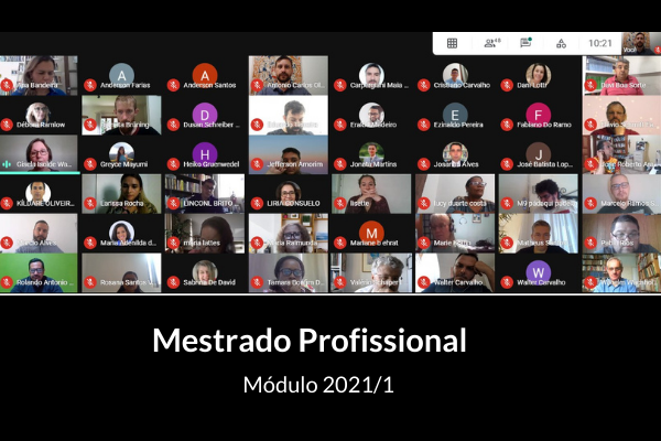 Concluído o módulo 2021/1 do Mestrado Profissional