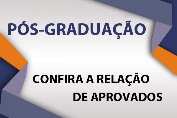 Lista dos aprovados no exame de seleção da Pós-Graduação