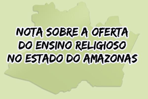 Nova legislação para o Ensino Religioso no Amazonas