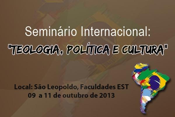 """Estão abertas as inscrições para o Seminário Internacional """"Teologia, Política e Cultura"""""""