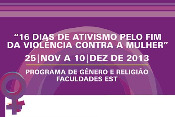 """EST acolhe seminário da campanha """"16 dias de ativismo pelo fim da violência contra a mulher"""""""