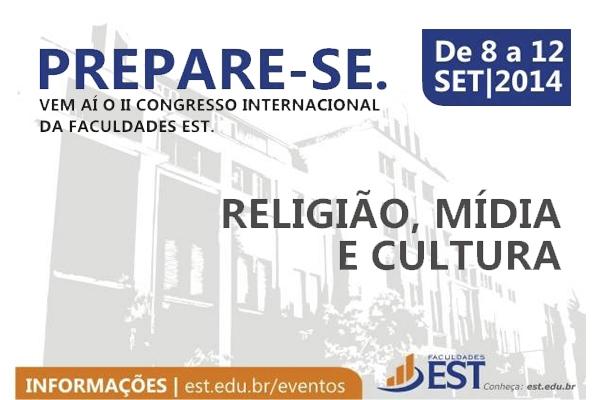 II Congresso Internacional da EST abordará a relação entre Religião, Mídia e Cultura