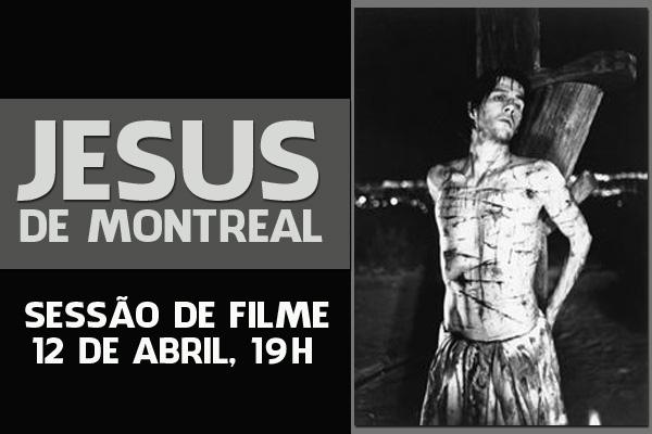 """Filme """"Jesus de Montreal"""" será exibido no próximo sábado"""