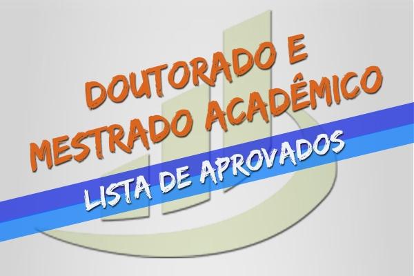 Confira a lista de aprovados do Mestrado Acadêmico e Doutorado