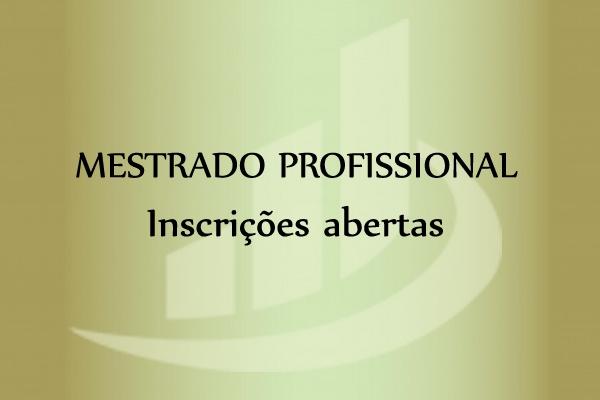 Inscrições para o Mestrado Profissional iniciam no dia 11 de agosto