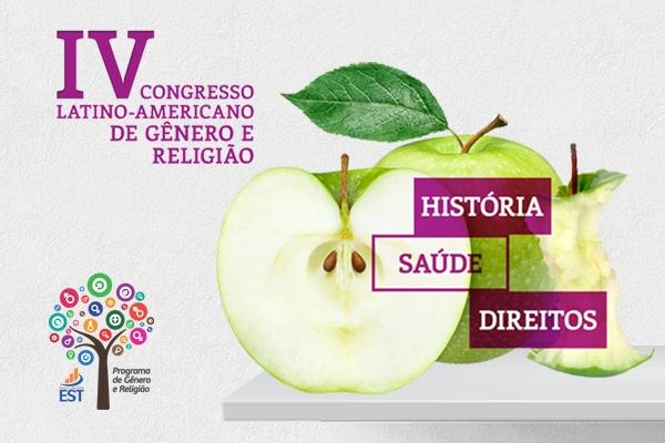 Começa hoje o IV Congresso Latino-Americano de Gênero e Religião