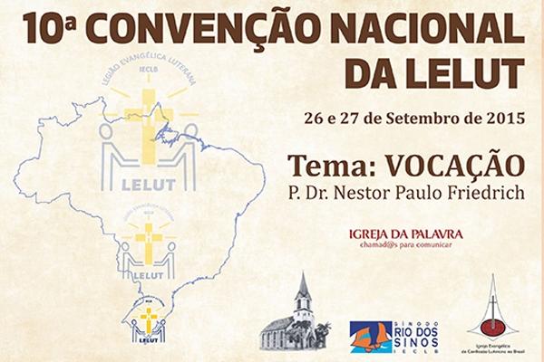 10ª Convenção Nacional da LELUT