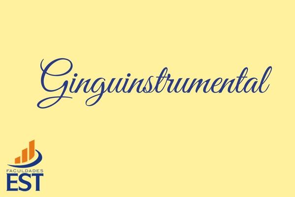 Ginguinstrumental: aprenda a tocar um instrumento na Faculdades EST!