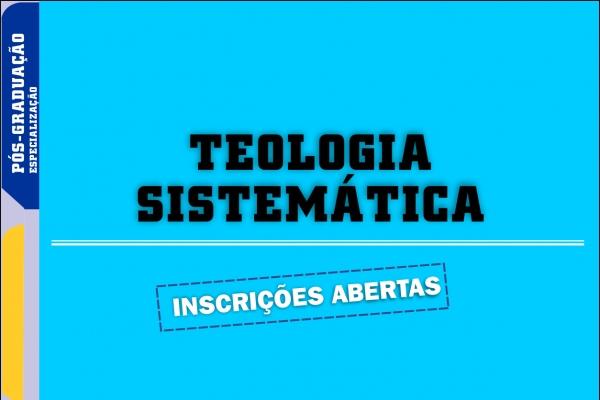 Inscrições prorrogadas para Curso de Teologia Sistemática, em Brasília