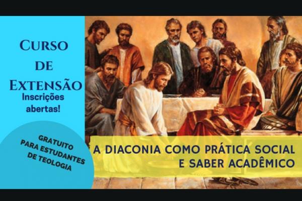 A Diaconia como prática social e saber acadêmico