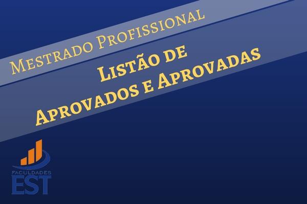 Aprovados e aprovadas para o Mestrado Profissional na Faculdades EST