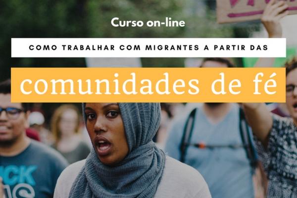 Como trabalhar com migrantes a partir da comunidade de fé