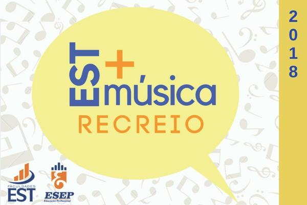 Recreio EST + Música