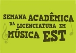 I Semana Acadmica da Licenciatura em Msica